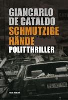 Giancarlo De Cataldo: Schmutzige Hände ★★★