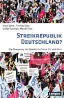 Klaus Dörre: Streikrepublik Deutschland?