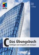 Peter Prinz: C - Das Übungsbuch