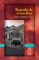 Eugenio Rodríguez: Biografía de Costa Rica