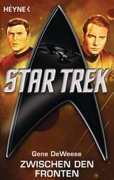 Star Trek: Zwischen den Fronten - Roman