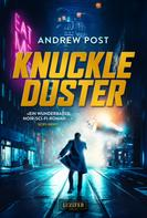 Andrew Post: KNUCKLEDUSTER ★★★