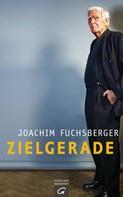 Joachim Fuchsberger: Zielgerade ★★★★