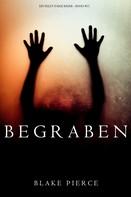 Blake Pierce: Begraben (Ein Riley Paige Krimi — Band 11) ★★★★