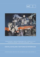 Roman Bleier: Digital Scholary Editions as Interfaces