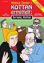 Kottan ermittelt: So Long, Kottan - Kottan Comic Nr. 1