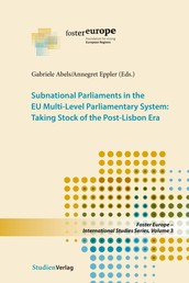 Subnational Parliaments in the EU Multi-Level Parliamentary System - Taking Stock of the Post-Lisbon Era