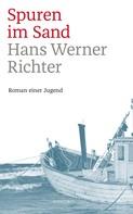 Hans Werner Richter: Spuren im Sand