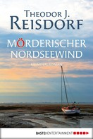 Theodor J. Reisdorf: Mörderischer Nordseewind ★★★