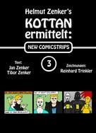 Helmut Zenker: Kottan ermittelt: New Comicstrips 3