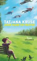 Tatjana Kruse: Jeder Mann ein Treffer ★★★