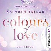 Entfesselt - Colours of Love