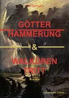 Olaf Schulze: Götterhämmerung & Walkürentritt ★★★★