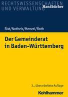 Werner Sixt: Der Gemeinderat in Baden-Württemberg