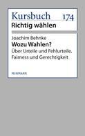 Joachim Behnke: Wozu Wahlen?