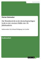 Florian Steinacker: Die Mondmotivik in der deutschsprachigen Lyrik in der zweiten Hälfte des 18. Jahrhunderts