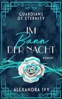 Alexandra Ivy: Im Bann der Nacht ★★★★★