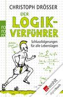 Christoph Drösser: Der Logikverführer ★★★★