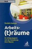 Danijela Saponjic: Arbeits(t)räume