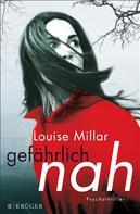 Louise Millar: Gefährlich nah ★★★★
