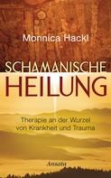 Monnica Hackl: Schamanische Heilung ★★★★