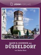 Nadine Boos: Sagen und Legenden aus Düsseldorf