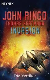 Invasion - Die Verräter - Roman