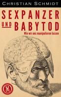 Christian Schmidt: Sexpanzer und Babytod ★★★★★