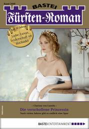 Fürsten-Roman 2609 - Adelsroman - Die verschollene Prinzessin