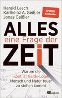Harald Lesch: Alles eine Frage der Zeit ★★★★★