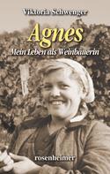 Viktoria Schwenger: Agnes