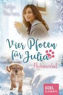 Katja Martens: Vier Pfoten für Julia - Flockenwirbel (Tierärztin Julia Weihnachtsgeschichte) ★★★★