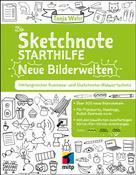 Tanja Wehr: Die Sketchnote Starthilfe. Neue Bilderwelten ★★★★