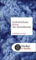Gerhard Schulze: Krisen ★★★★