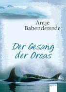 Antje Babendererde: Der Gesang der Orcas ★★★★★