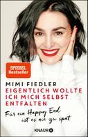 Mimi Fiedler: Eigentlich wollte ich mich selbst entfalten ★