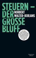 Norbert Walter-Borjans: Steuern - Der große Bluff ★★★★