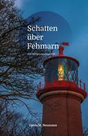 Gerda M. Neumann: Schatten über Fehmarn ★★★★