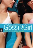 Cecily von Ziegesar: Gossip Girl 3 - Alles ist mir nicht genug ★★★★