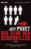 Jeff Povey: Der Club der Serienkiller ★★★