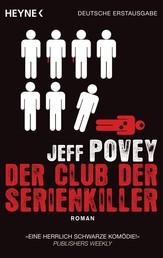 Der Club der Serienkiller - Roman