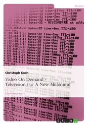 Video On Demand - Television For A New Millenium