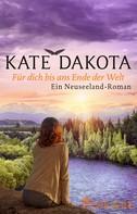 Kate Dakota: Für dich bis ans Ende der Welt ★★★★