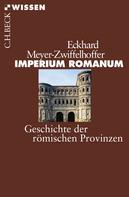 Eckhard Meyer-Zwiffelhoffer: Imperium Romanum ★★★★★