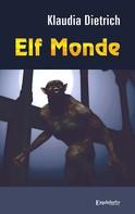 Klaudia Dietrich: Elf Monde ★★