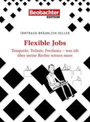 Flexible Jobs - Was ich über meine Rechte wissen muss