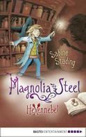 Sabine Städing: Magnolia Steel - Hexennebel ★★★★★