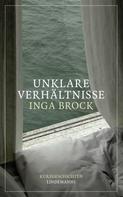 Inga Brock: Unklare Verhältnisse