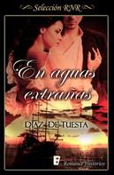 Díaz de Tuesta: En aguas extrañas