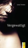 Jutta Treiber: Vergewaltigt ★★★★